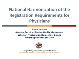National Harmonization of the Registration Requirements for Physicians