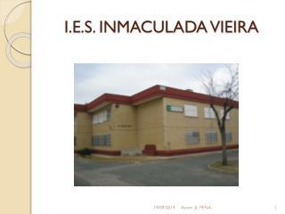 I.E.S. INMACULADA VIEIRA