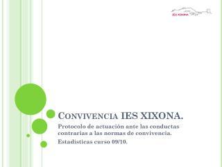Convivencia IES XIXONA.