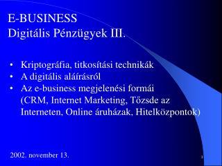 E-BUSINESS Digitális Pénzügyek III.