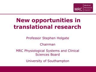 New opportunities in translational research