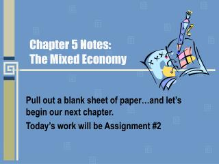 Chapter 5 Notes: The Mixed Economy