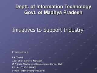 Deptt . of  Information  Technology  Govt. of Madhya Pradesh