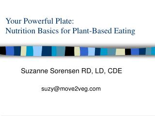 Your Powerful Plate: Nutrition Basics for Plant-Based Eating