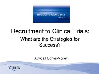 Recruitment to Clinical Trials: