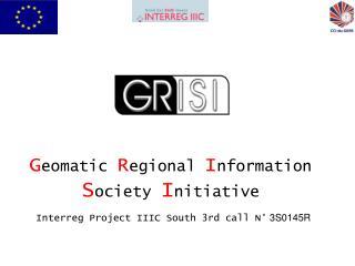 G eomatic  R egional  I nformation  S ociety  I nitiative
