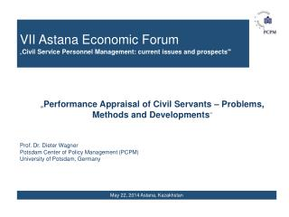 "VII Astana Economic Forum "" Civil Service Personnel Management: current issues and prospects """