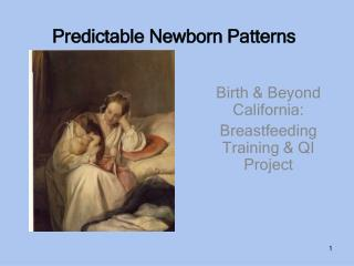 Predictable Newborn Patterns