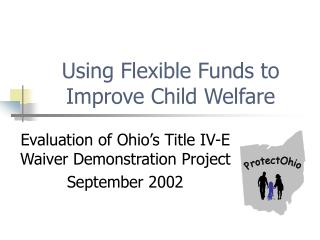 Using Flexible Funds to Improve Child Welfare