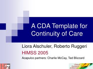 A CDA Template for Continuity of Care