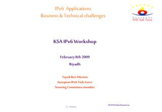 IPv6  Applications Business & Technical challenges