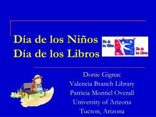 Día de los Niños  Día de los Libros