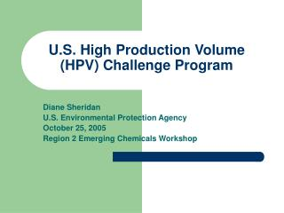 U.S. High Production Volume (HPV) Challenge Program