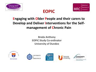 Breda Anthony  EOPIC Study Co-ordinator  University of Dundee