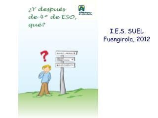 I.E.S. SUEL Fuengirola, 2012