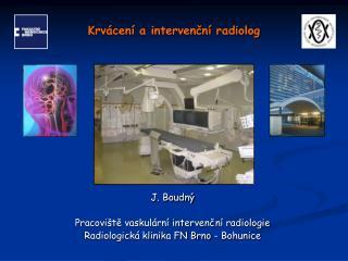 Krvácení a intervenční radiolog