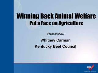 Winning Back Animal Welfare Put a Face on Agriculture