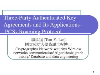Three-Party Authenticated Key Agreements and Its Applications-  PCSs Roaming Protocol