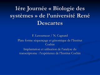 1ére Journée «Biologie des systèmes» de l'université René Descartes