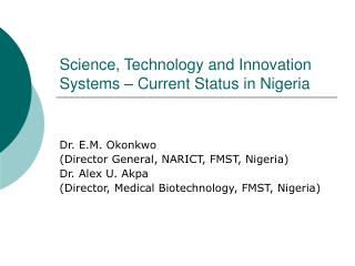 Science, Technology and Innovation Systems – Current Status in Nigeria