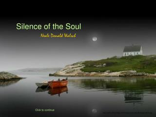 Silence of the Soul