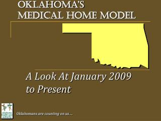 Oklahoma's medical home model