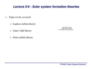 Lecture 5-6 - Solar system formation theories