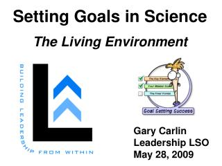 Setting Goals in Science The Living Environment