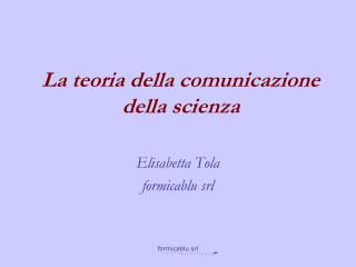 La teoria della comunicazione della scienza