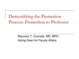 Demystifying the Promotion Process: Promotion to Professor
