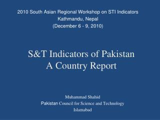 S&T Indicators of Pakistan  A Country Report
