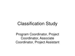 Classification Study