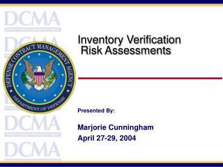 Inventory Verification Risk Assessments