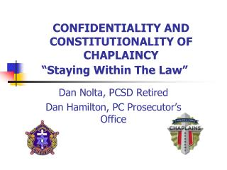 "CONFIDENTIALITY AND CONSTITUTIONALITY OF CHAPLAINCY ""Staying Within The Law"""