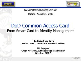 DoD Common Access Card From Smart Card to Identity Management