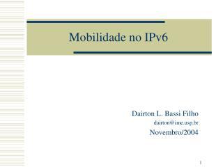 Mobilidade no IPv6