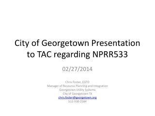 City of Georgetown Presentation to TAC regarding NPRR533