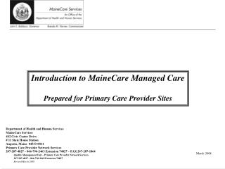 Introduction to MaineCare Managed Care Prepared for Primary Care Provider Sites