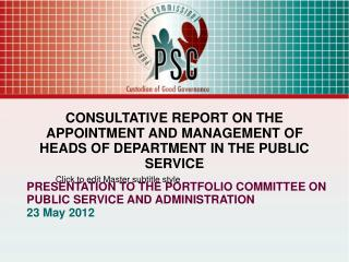 CONSULTATIVE REPORT ON THE APPOINTMENT AND MANAGEMENT OF HEADS OF DEPARTMENT IN THE PUBLIC SERVICE