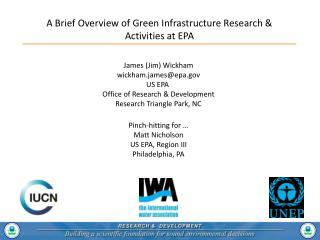 James (Jim) Wickham wickham.james@epa US EPA  Office of Research & Development