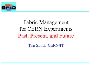 Fabric Management for CERN Experiments Past, Present, and Future
