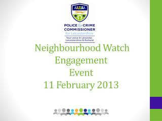 Neighbourhood Watch Engagement Event 11 February 2013