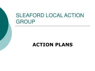 SLEAFORD LOCAL ACTION GROUP