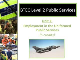 BTEC Level 2 Public Services