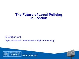 The Future of Local Policing in London