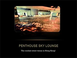 Penthouse Sky Lounge