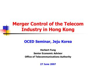 Merger Control of the Telecom Industry in Hong Kong