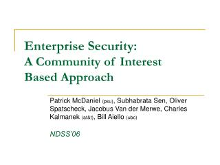 Enterprise Security: A Community of Interest  Based Approach