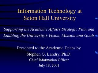Information Technology at  Seton Hall University