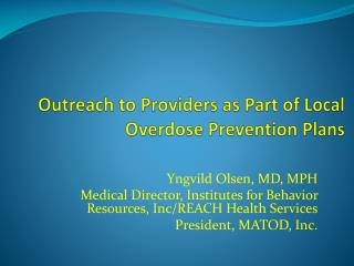 Outreach to Providers as Part of Local Overdose Prevention Plans
